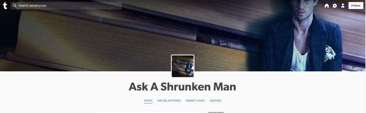 Ask-a-shrunken-man